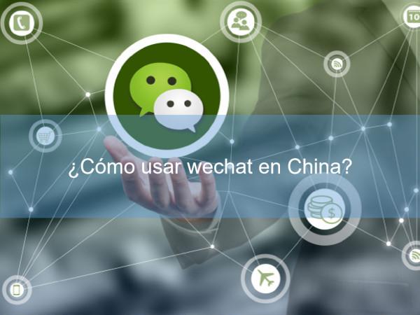 como usar wechat en china